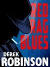Red Rag Blues - Derek Robinson
