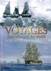 Voyages That Changed The World - Peter Aughton