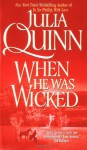 When He Was Wicked With 2nd Epilogue (Bridgertons) - Julia Quinn