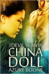 The Devil Wants A China Doll - Azure Boone