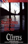 The Sleeping and the Dead - Ann Cleeves