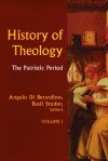 History of Theology Volume I: The Patristic Period - Matthew J. O'Connell