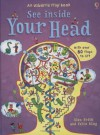 Your Head (See Inside) (Usborne See Inside) - Alex Frith, Colin King