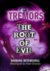 The Root Of Evil - Barbara Mitchelhill, Peter Dennis