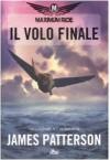 Il Volo Finale - James Patterson, Alessandro Zabini