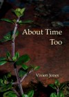 About Time, Too - Vivien Jones