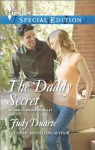 The Daddy Secret (Return to Brighton Valley) - Judy Duarte