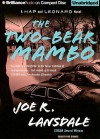 The Two-Bear Mambo (Hap Collins and Leonard Pine, #3) - Joe R. Lansdale, Phil Gigante