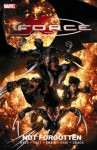 X-Force, Vol. 3: Not Forgotten - Craig Kyle, Christopher Yost, Clayton Crain