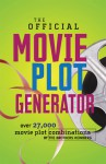 The Official Movie Plot Generator: Over 27,000 Movie Plot Combinations - Justin Heimberg, Justin Heimberg, Jason Heimberg