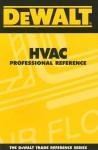 Dewalt HVAC Professional Reference - Paul Rosenberg
