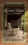 The Rockin' Chair - Steven Manchester