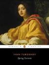 Torrents of Spring - Ivan Turgenev, Constance Garnett, Mary Albon