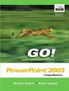 Go with Microsoft Office PowerPoint Comprehensive and Student CD Package - Shelley Gaskin, Alicia Vargas
