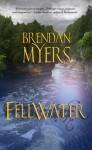 Fellwater - Brendan Myers