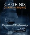 Drowned Wednesday - Garth Nix, Allan Corduner