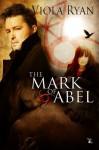 The Mark of Abel - Viola Ryan