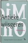 De antieke wijsgeren: tegengeschiedenis van de filosofie 1: 6de eeuw v Chr 2de eeuw n Chr - Michel Onfray, Harrie Nelissen, Anneke van der Straaten