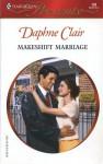 Makeshift Marriage - Daphne Clair