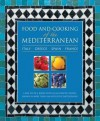 Food and Cooking of the Mediterranean: Italy, Greece, Spain & France: A Box Set of 4 Books with 265 Authentic Recipes Shown in More Than 1160 Evocative Photographs - Pepita Aris, Angela Boggiano, Carole Clements