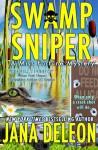 Swamp Sniper - Jana Deleon