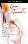 Even Naughtier Nuptials - Anh Leod