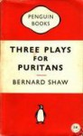 Three Plays For Puritans - George Bernard Shaw