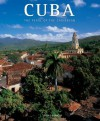 Cuba: The Pearl of the Caribbean - Paolo Rinaldi, Antonio Attini, Anna Galliani, Ann Ghiringhelli