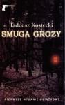 Smuga grozy - Tadeusz Kostecki