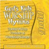 God's Kids Worship Gold Hymns: 20 of the Greatest Worship Hymns - Bob Singleton