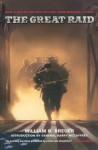The Great Raid: Rescuing the Doomed Ghosts of Bataan and Corregidor - William B. Breuer