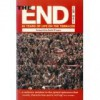 The End: 80 Years of Life on the Terraces - Tom Watt