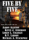 Five by Five - Kevin J. Anderson, Aaron Allston, Michael A. Stackpole, Loren L. Coleman, B.V. Larson