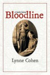 Bloodline: A Family History - Lynne Cohen