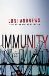 Immunity - Lori Andrews