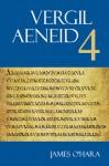 Vergil: Aeneid 4 - Virgil, Randall Ganiban, James J. O'Hara