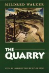 The Quarry - Mildred Walker, Ripley Hugo