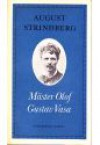 Mäster Olof, Gustav Vasa - August Strindberg
