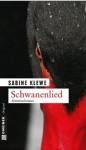 Schwanenlied - Sabine Klewe