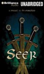 Seer: A Prequel to the Mongoliad - Mark Teppo, Luke Daniels