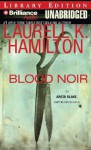 Blood Noir (Anita Blake, Vampire Hunter, #16) - Laurell K. Hamilton