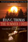 The Summer I Died - Ryan C. Thomas