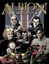 Albion: Origins - Tom Tully, Scott Goodall, Francisco Solano López, Leah Moore, John Reppion