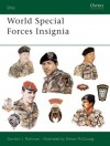 World Special Forces Insignia - Gordon L. Rottman, Simon McCouaig