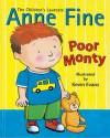 Poor Monty - Anne Fine, Kevin Evans