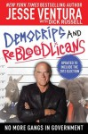 DemoCRIPS and ReBLOODlicans: No More Gangs in Government - Jesse Ventura, Russell Dick
