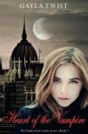 Heart of the Vampire (The Vanderlind Castle Series) - Gayla Twist