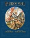 Perceval: King Arthur's Knight of the Holy Grail - John Perkins, Gennady Spirin