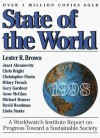 State of the World 1998: A Worldwatch Institute Report on Progress Toward a Sustainable Society - Lester Russell Brown
