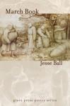 March Book - Jesse Ball